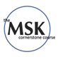 The MSK Cornerstone Course
